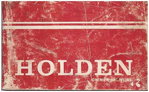 Sales holden holden hq series owner manual part no 9930508 dec 1972 hq series first few pages have some light water marks covers rubbed rest clean inside sciox Gallery